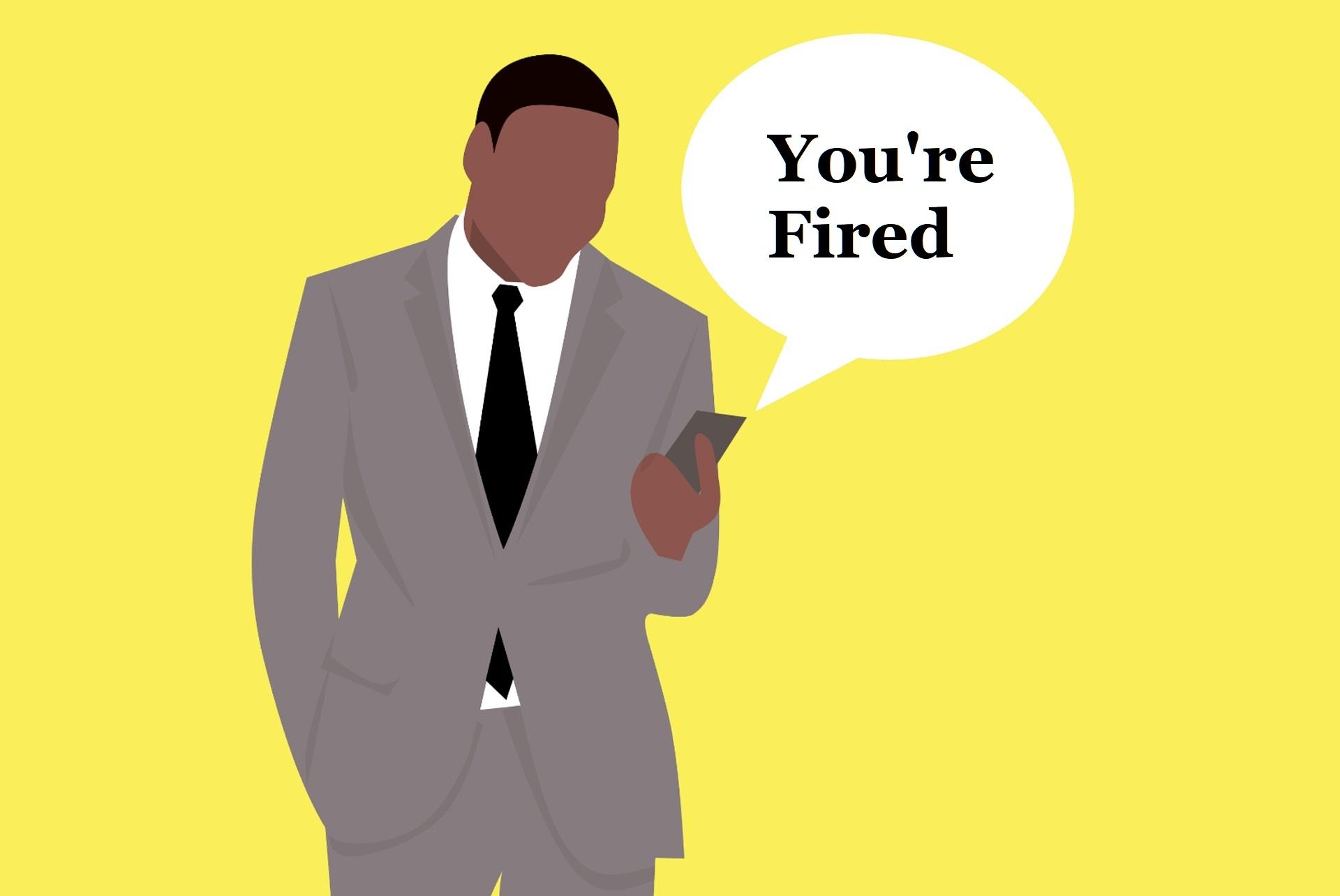 I got fired